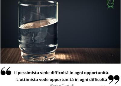 Il pessimista vede difficoltà in ogni opportunità. L'ottimista vede opportunità in ogni difficoltà. Winston Churchill