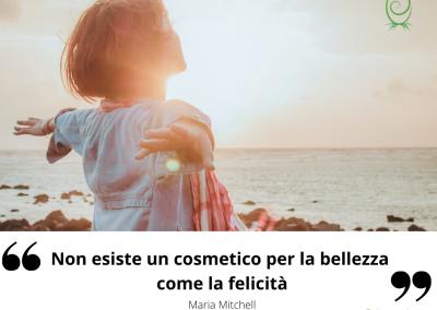 Non esiste un cosmetico per la bellezza come la felicità. - Maria Mitchell