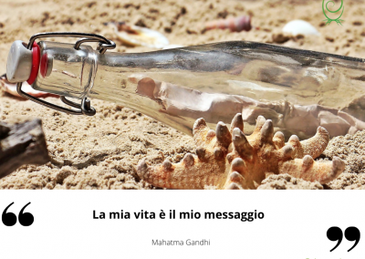 La mia vita è il mio messaggio. - Mahatma Gandhi